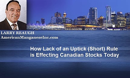 December 9, 2016 : Larry Reaugh - How Lack of an Uptick (Short) Rule is Effecting Canadian Stocks Today