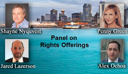 January 20, 2018 : Shayne Nyquvest, Jared Lazerson, Penny Green, Alex Ochoa - Panel on Rights Offerings