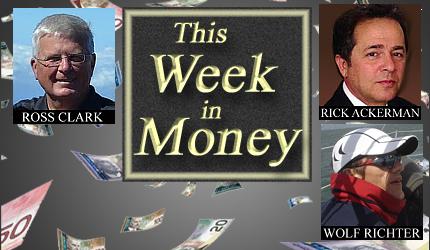 April 25, 2020 : Ross Clark, Rick Ackerman, Wolf Richter, Larry Reaugh
